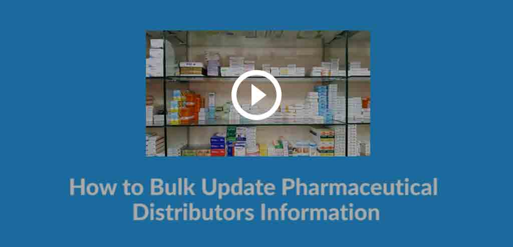 How-to-Bulk-Update-Pharmaceutical-Distributors